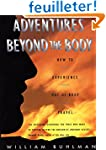 Adventures Beyond the Body: Proving Y...