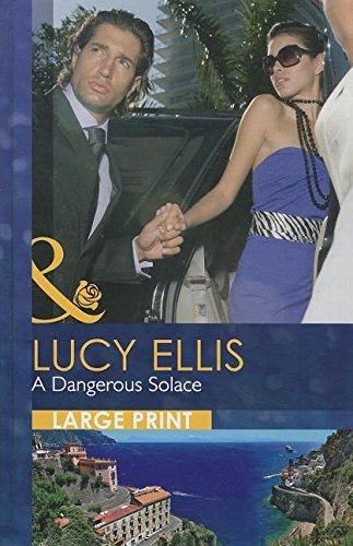 A Dangerous Solace (Mills & Boon Largeprint Romance)
