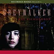 Greywalker: Greywalker, Book 1 | [Kat Richardson]