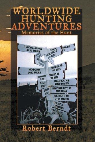 Aventures de chasse dans le monde : Souvenirs de la chasse