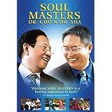 Soul Masters: Dr. Guo & Dr. Sha ~ Zhi Gang Sha & Zhi...