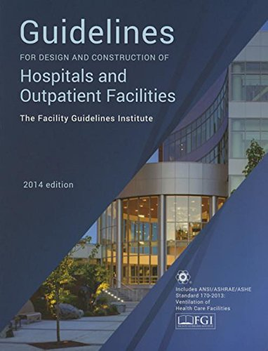 Guidelines for Design and Construction of Hospitals and Outpatient Facilities 2014