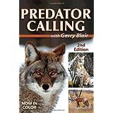 Predator Calling With Gerry Blair ~ Gerry Blair