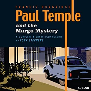 Paul Temple and the Margo Mystery | [Francis Durbridge]