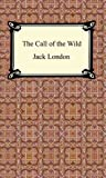 The Call of the Wild [with Biographical Introduction]
