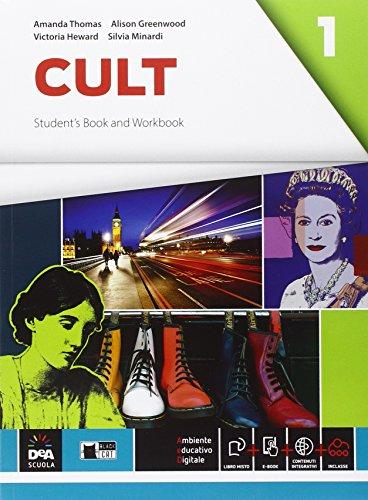 Cult. Starter. Student's book-Workbook. Con e-book. Con espansione online. Con DVD. Per le Scuole superiori: 1