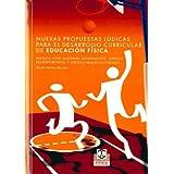 Nuevas Propuestas Ludicas Para el Desarrollo Curricular de Educación Fisica