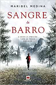 Sangre de barro (Spanish Edition): Maribel Medina, Maeva