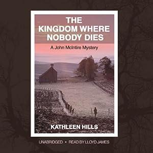 The Kingdom Where Nobody Dies Hörbuch