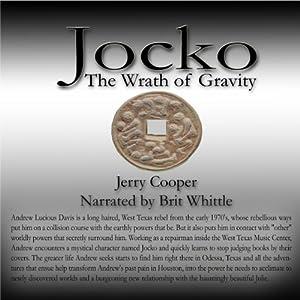 Jocko: The Wrath of Gravity Audiobook