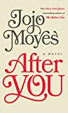 After You (Thorndike Press Large Print Core Series)