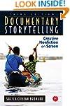 Documentary Storytelling: Making Stro...