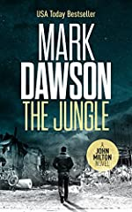 The Jungle - John Milton #9 (John Milton Thrillers)