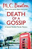 M.C. Beaton Death of a Gossip (Hamish Macbeth)