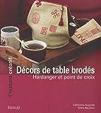 echange, troc Catherine Auguste, Odile Baudron - Décors de table brodés : Hardanger et point de croix