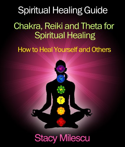 Spiritual Healing Guide: How to Heal Yourself and Others Using Spiritual Methods