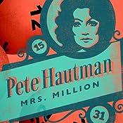 Mrs. Million   Pete Hautman