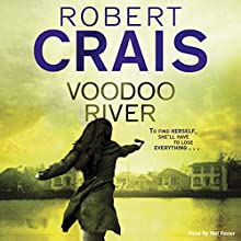 Voodoo River (       UNABRIDGED) by Robert Crais Narrated by Mel Foster