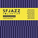 Live At Sfjazz Center 2013: The Music Of Chick Corea & New Compositions