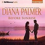 Before Sunrise | Diana Palmer