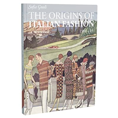 The Origins of Italian Fashion 1900-1945 (Paperback)||RF20F