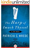 The Harp of Imach Thyssel (The Lyra Novels)