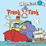 Frank and Tank: Stowaway: Level 1 | Sharon Phillips Denslow