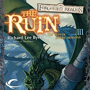 The Ruin: Forgotten Realms: The Year of Rogue Dragons, Book 3 | [Richard Lee Byers]