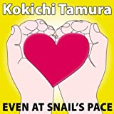 Even At Snail's Pace (Instrumental Version)
