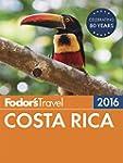 Fodor's Costa Rica 2016 (Full-color T...