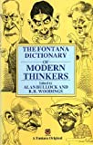 Fontana Dictionary of Modern Thinkers (0006369650) by Bullock, Alan