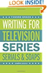 Writing for Television (Creative Esse...