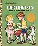 Doctor Dan the Bandage Man