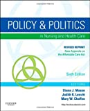 img - for Policy and Politics in Nursing and Healthcare - Revised Reprint, 6e (Mason, Policy and Politics in Nursing and Health Care) book / textbook / text book