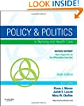Policy and Politics in Nursing and He...