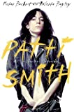 Patti Smith: An Unauthorized Biography (0684823632) by Bockris, Victor