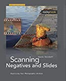 img - for Scanning Negatives and Slides: Digitizing Your Photographic Archives by Sascha Steinhoff (2009-03-10) book / textbook / text book