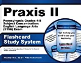 Praxis II Pennsylvania Grades 4-8 Subject Concentration: English Language Arts (5156)