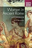 Bonnie MacLachlan Women in Ancient Rome (Bloomsbury Sources in Ancient History)
