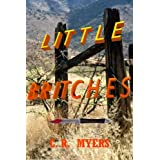 Little Britches ~ C. R.  Myers