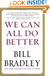 We Can All Do Better: Senator Bill Br...