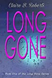 Long Gone (The Long Gone Series Book 1)