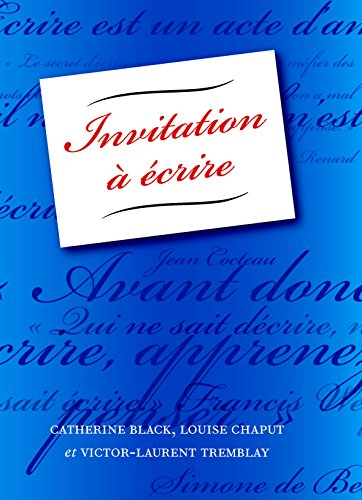 Invitation a Ecrire: Textbook