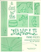 A Day in the Jungle Piano Pieces…