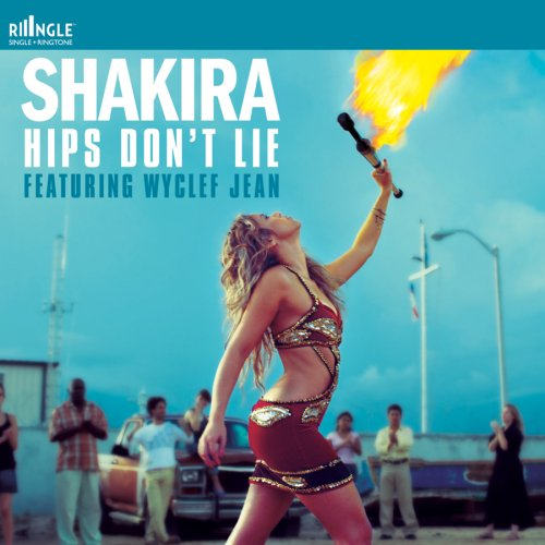 Shakira - Hips Dont Lie Featuring Wyclef Jean - Zortam Music