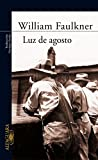 Image of Luz de agosto (Light in August) (Spanish Edition)