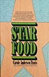 img - for Star Food - The Best Recipes from Hollywood's Scandia and Chatam Restaurants book / textbook / text book