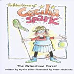 The Brimstone Forest: The Adventures of Cecilia Spark, Book 1 | Ngaire Elder