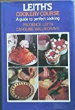 img - for Leith's Cookery Course: A Guide to Perfect Cooking book / textbook / text book
