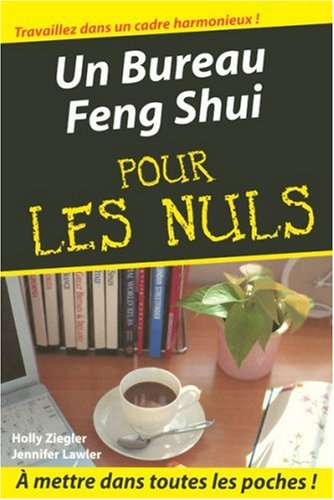 un bureau feng shui pdf t l charger de holly ziegler jennifer lawler g raldine masson. Black Bedroom Furniture Sets. Home Design Ideas